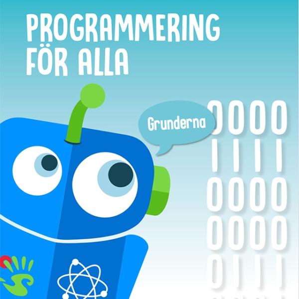 """En animerad robot med texten """"Programmering för alla"""""""